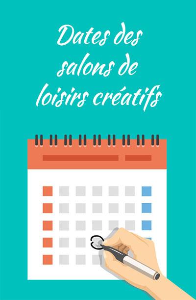 Date des salons de loisirs créatifs 2016